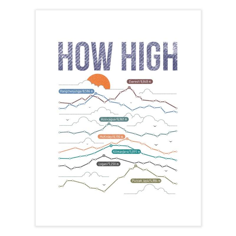 how high Home Fine Art Print by muag's Artist Shop