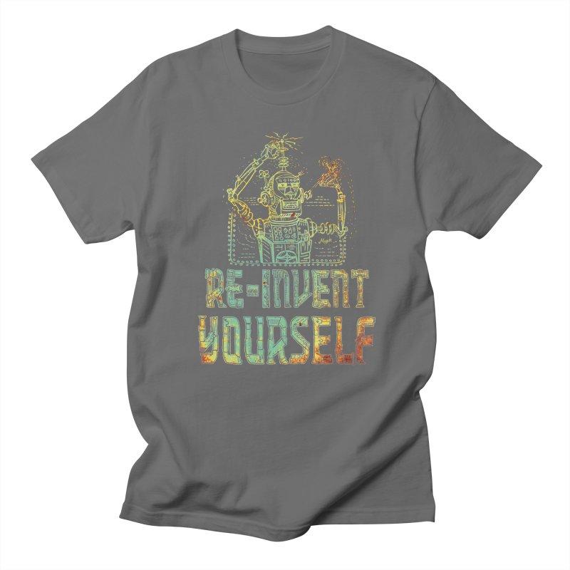 Re-Invent Yourself Robot Men's T-Shirt by Mudge Studios
