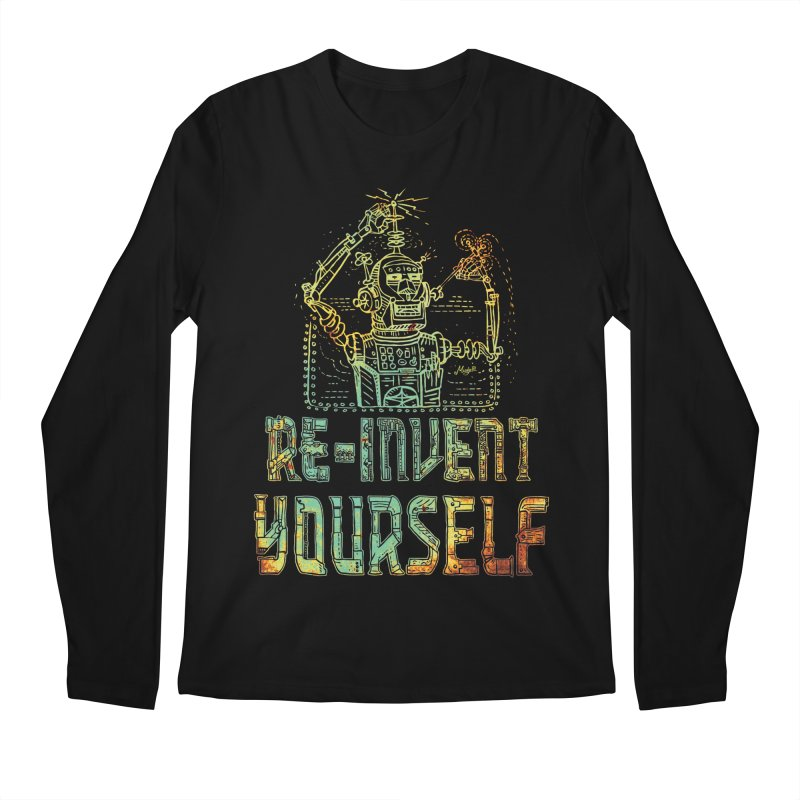 Re-Invent Yourself Robot Men's Longsleeve T-Shirt by Mudge Studios