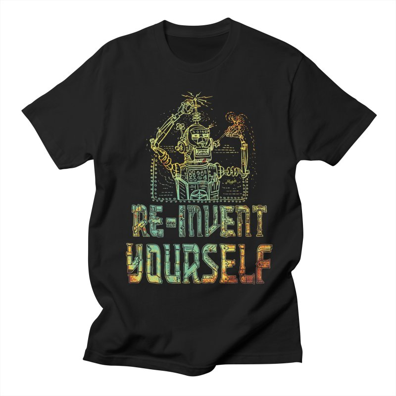 Re-Invent Yourself Robot Men's Regular T-Shirt by Mudge Studios