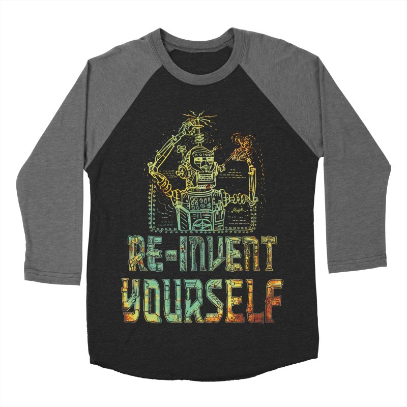 Re-Invent Yourself Robot Men's Baseball Triblend T-Shirt by Mudge Studios