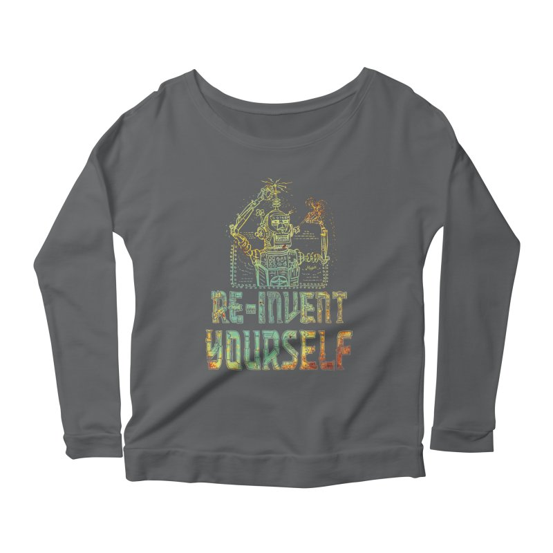 Re-Invent Yourself Robot Women's Scoop Neck Longsleeve T-Shirt by Mudge Studios