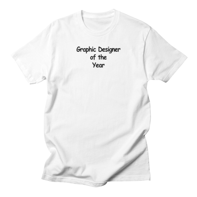 Graphic Designer of the Year in Men's Regular T-Shirt White by multipleshirts