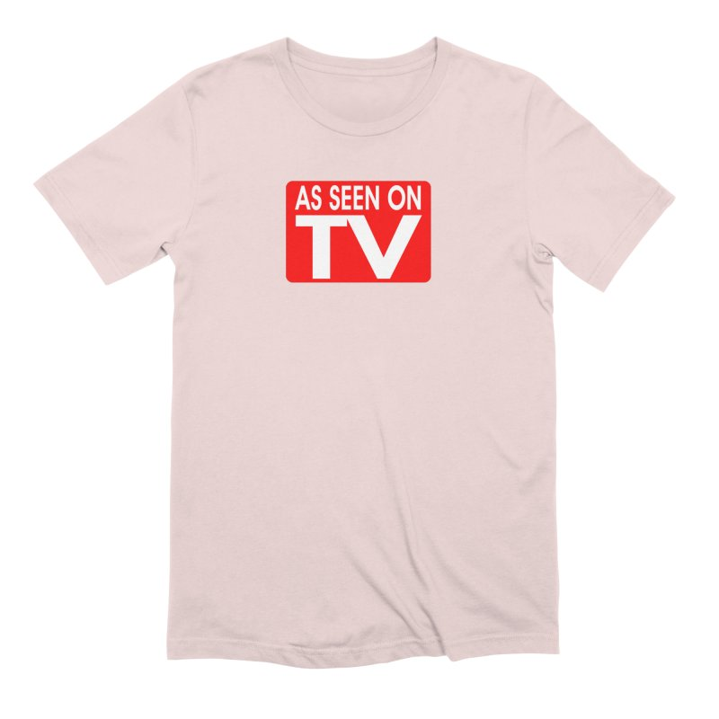 As Seen on TV Men's Extra Soft T-Shirt by multipleshirts