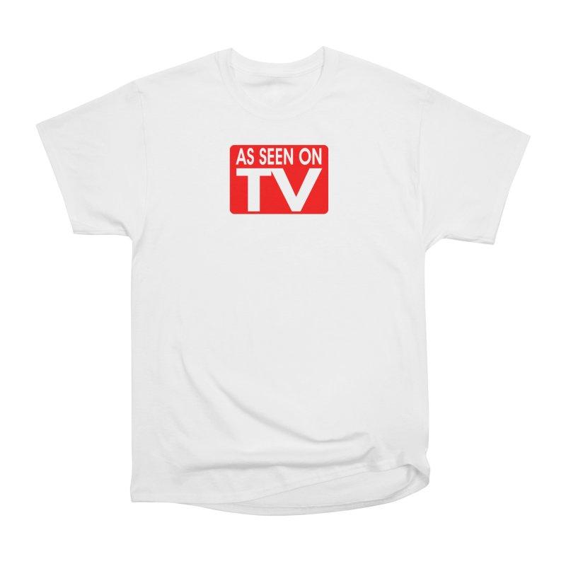 As Seen on TV Women's Heavyweight Unisex T-Shirt by multipleshirts