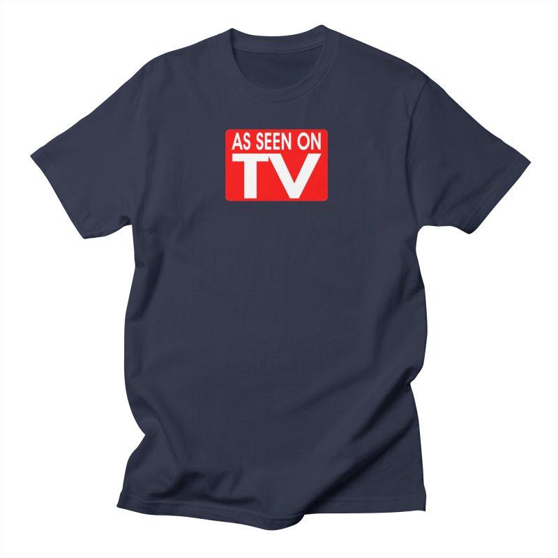 As Seen on TV Women's Regular Unisex T-Shirt by multipleshirts