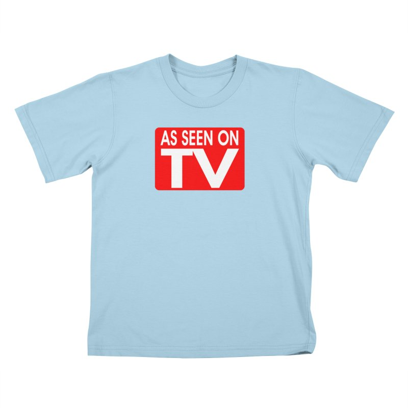 As Seen on TV Kids T-Shirt by multipleshirts