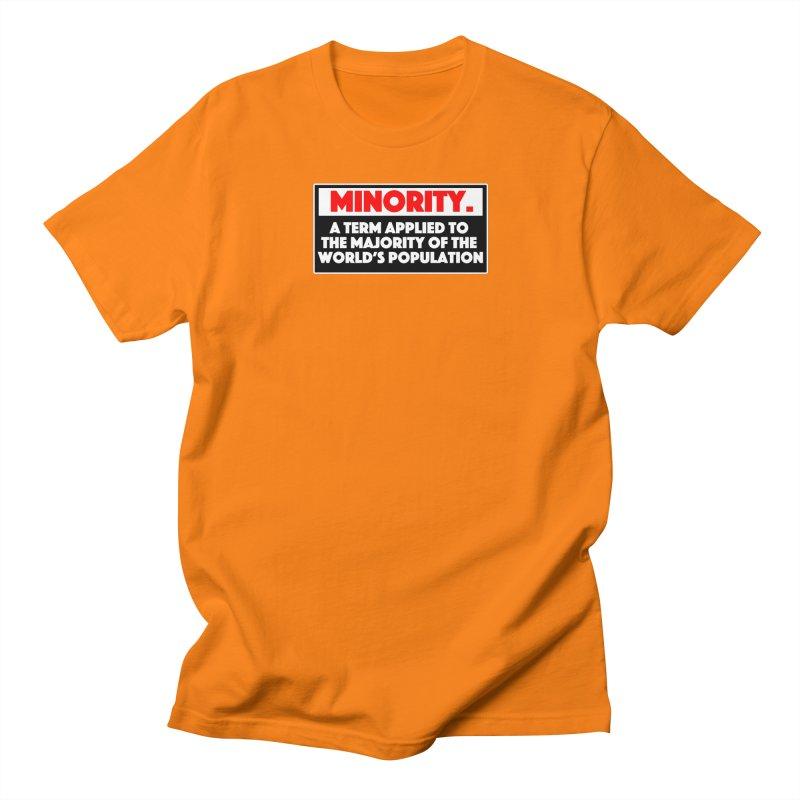 Minority Women's Regular Unisex T-Shirt by multipleshirts