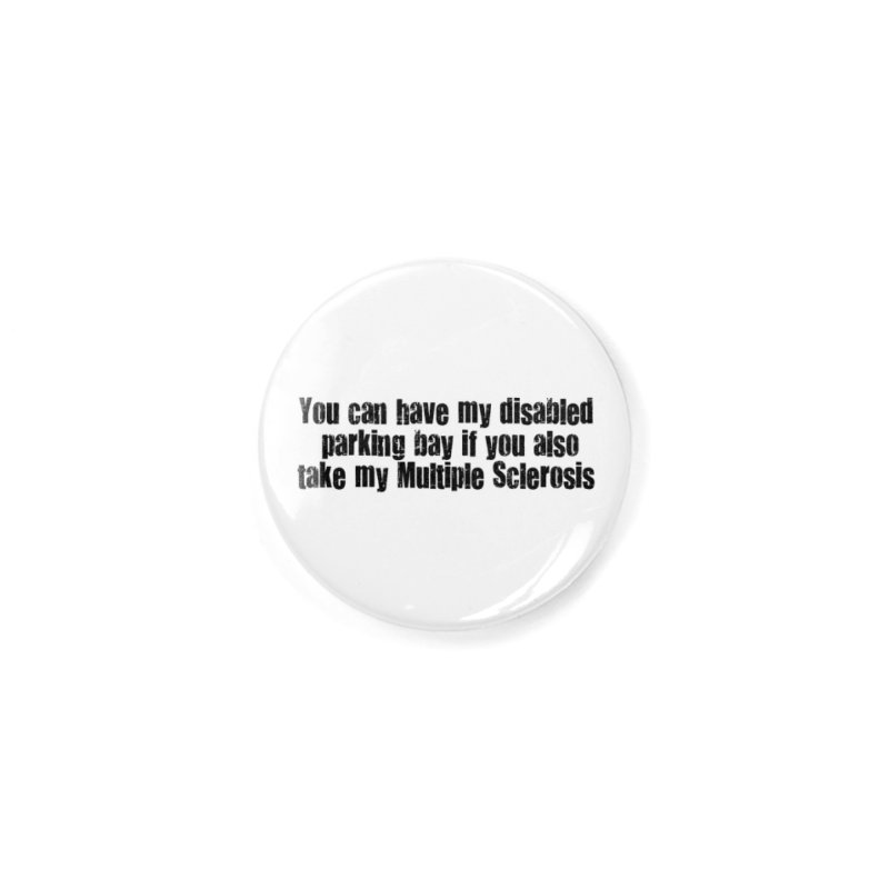 Disabled Bay Accessories Button by multipleshirts