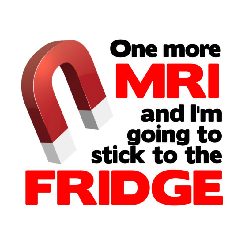 One more MRI Men's T-Shirt by multipleshirts