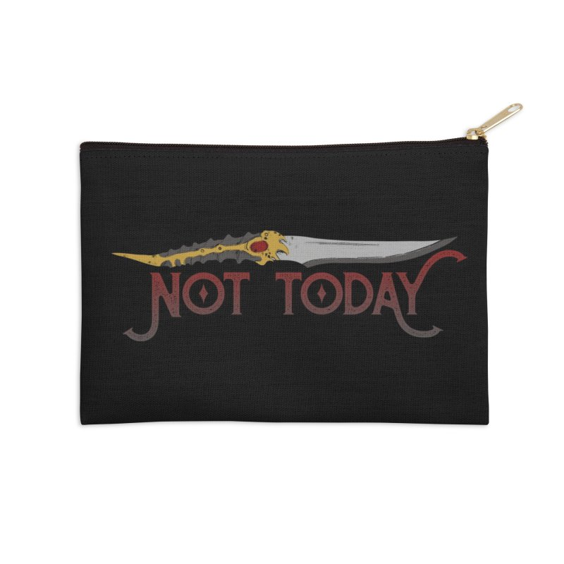 Not Today Accessories Zip Pouch by Wicked and Wonder