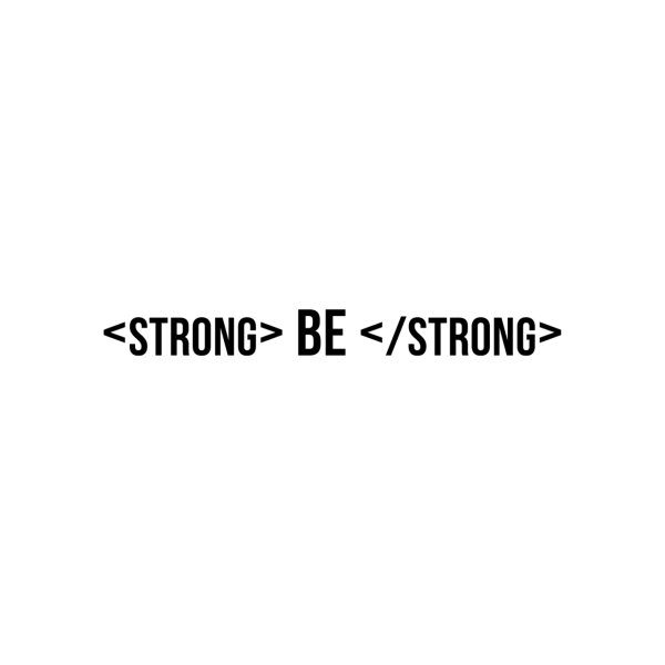image for Be Bold, Be Strong