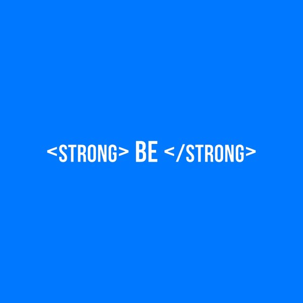 image for Be Bold, Be Strong   White Font Version