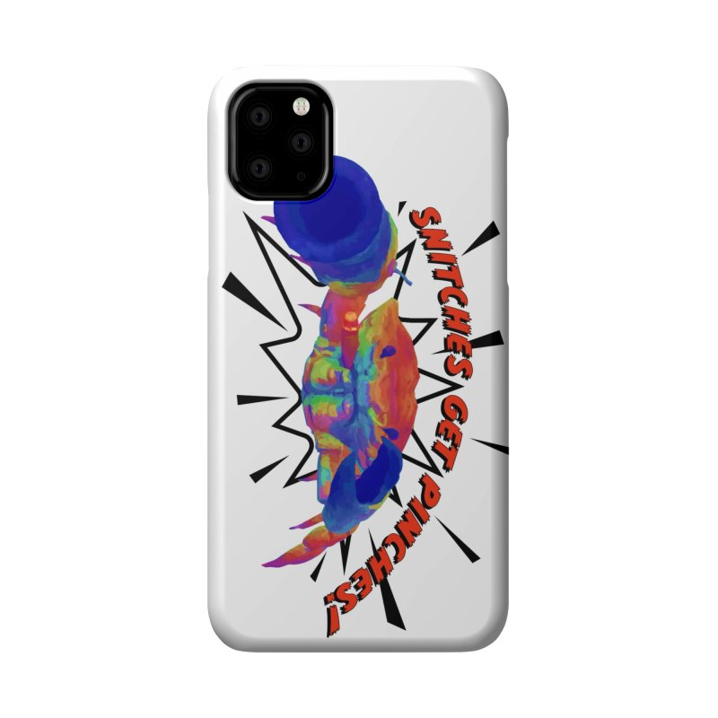 Snitches Get Pinches! Accessories Phone Case by Wicked and Wonder