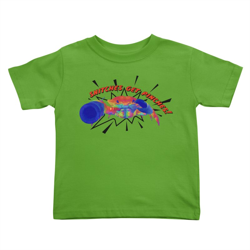Snitches Get Pinches! Kids Toddler T-Shirt by Wicked and Wonder