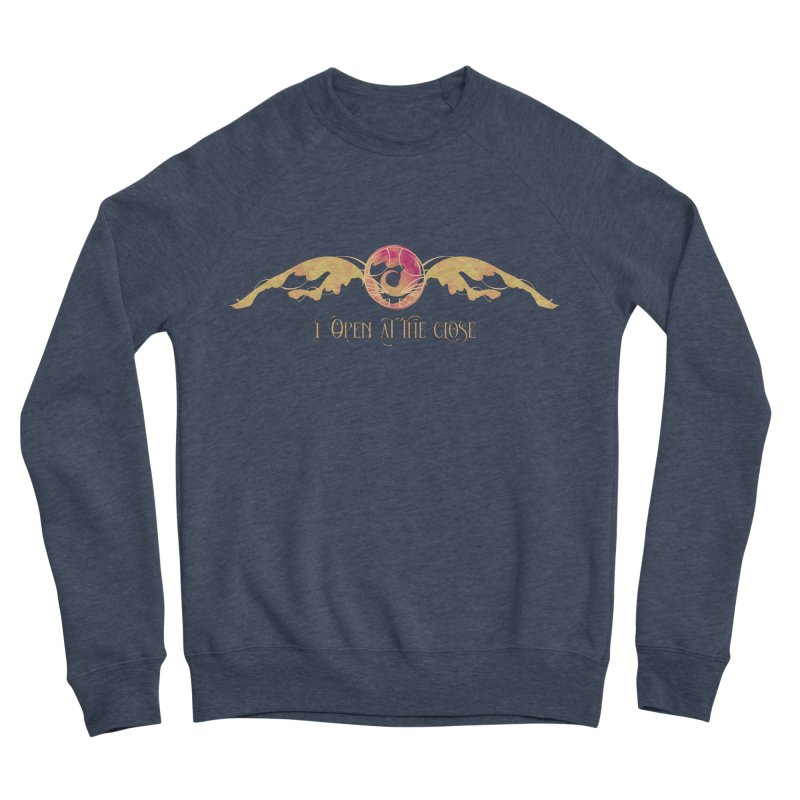 I Open at the Close Women's Sweatshirt by Wicked and Wonder