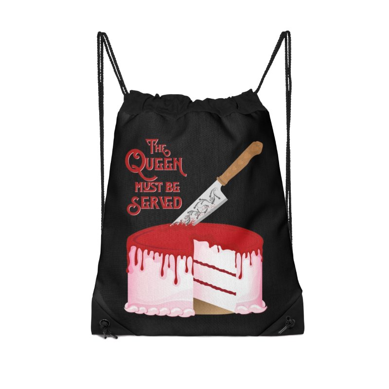 The Queen Must be Served Accessories Drawstring Bag Bag by Wicked and Wonder