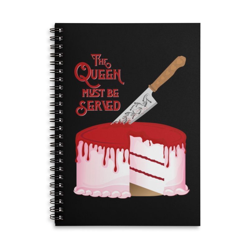 The Queen Must be Served Accessories Lined Spiral Notebook by Wicked and Wonder