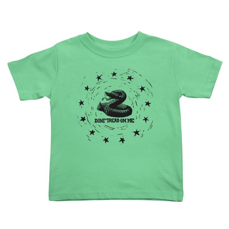 Dont Tread on Me Kids Toddler T-Shirt by municipal's Artist Shop