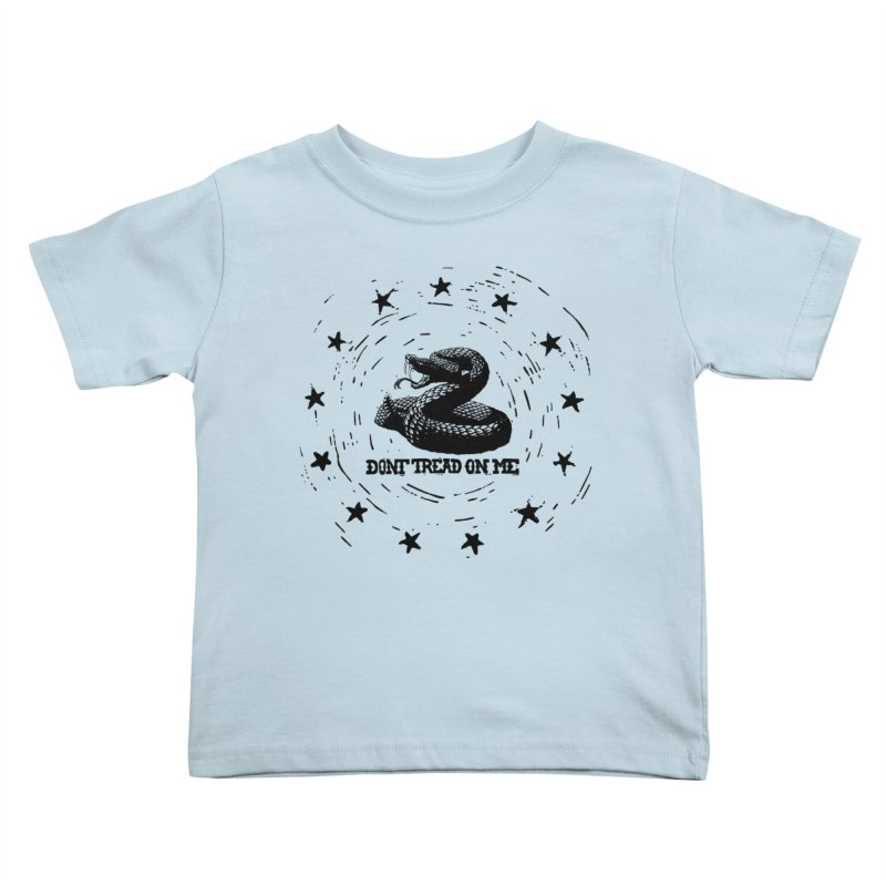 Dont Tread on Me Kids Toddler T-Shirt by municipal's Artist Shop
