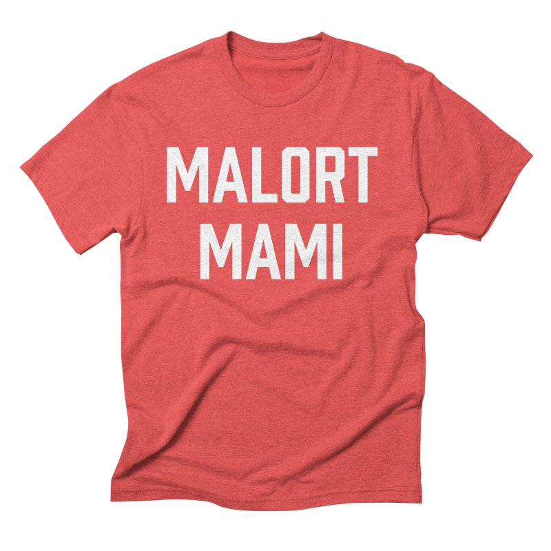 Malort Mami (white font) Men's Triblend T-shirt by murdamex's Artist Shop