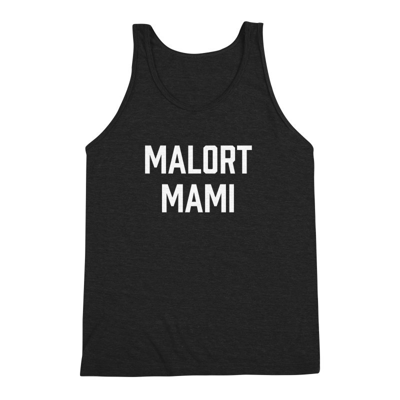 Malort Mami (white font) Men's Triblend Tank by murdamex's Artist Shop