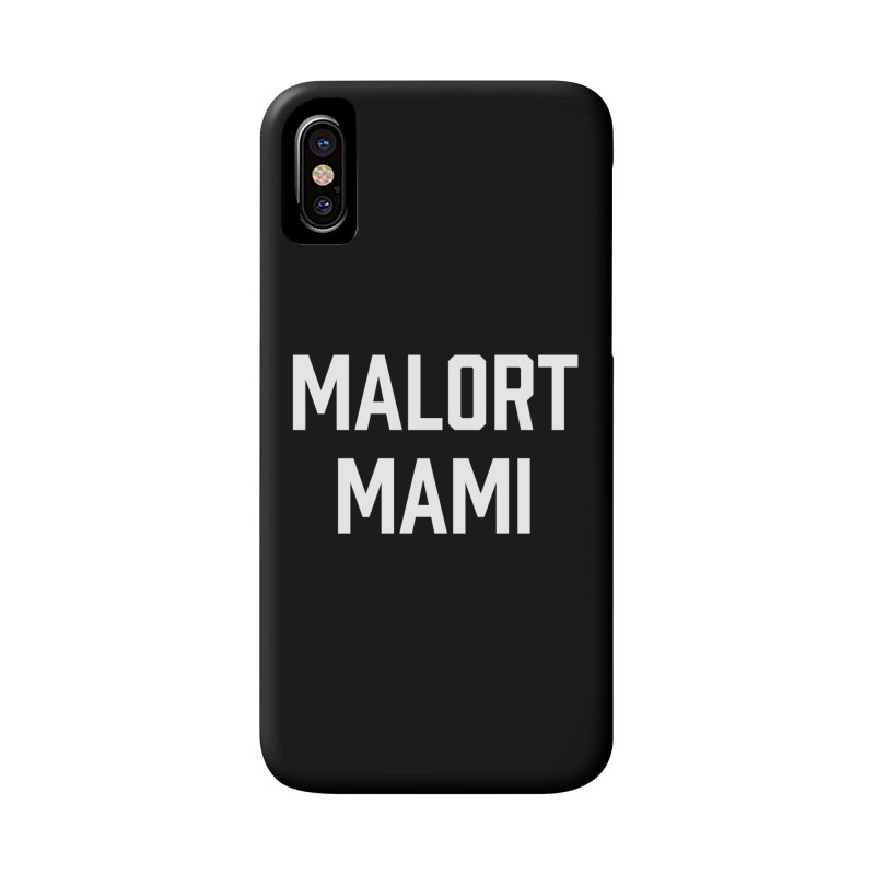 Malort Mami (white font) Accessories Phone Case by murdamex's Artist Shop