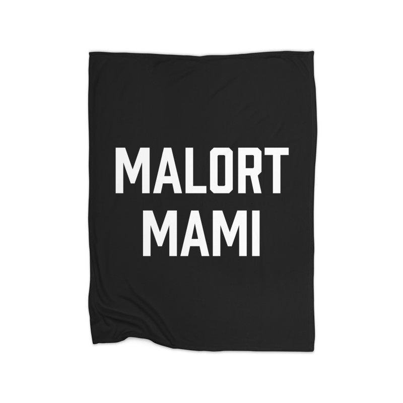 Malort Mami (white font) Home Fleece Blanket by murdamex's Artist Shop