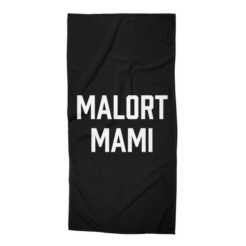 Malort Mami (white font) Accessories Beach Towel by murdamex's Artist Shop