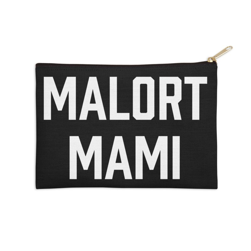 Malort Mami (white font) Accessories Zip Pouch by murdamex's Artist Shop