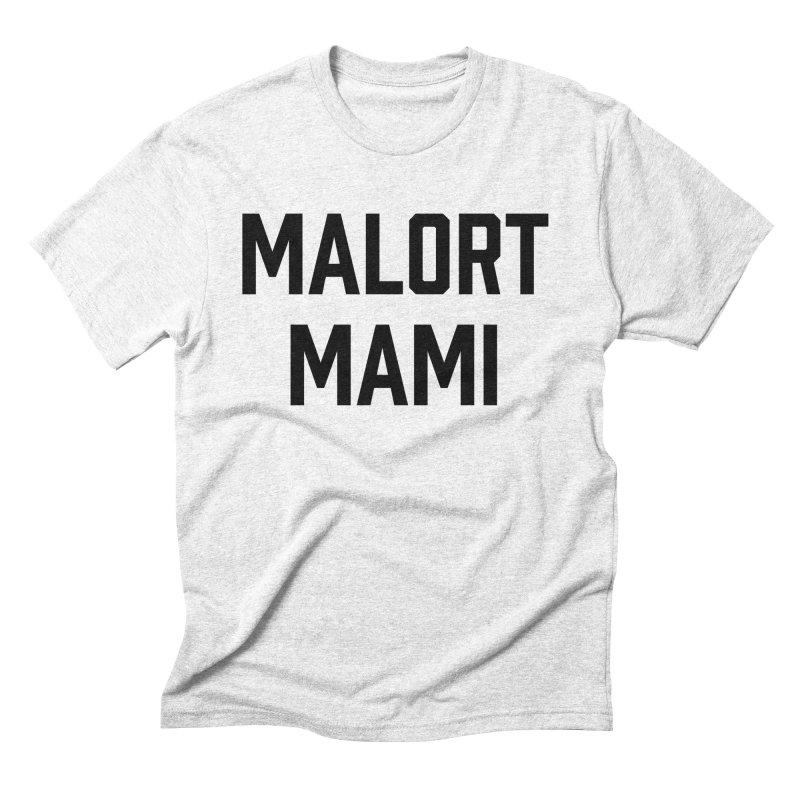 Malort Mami (black font) Men's Triblend T-shirt by murdamex's Artist Shop