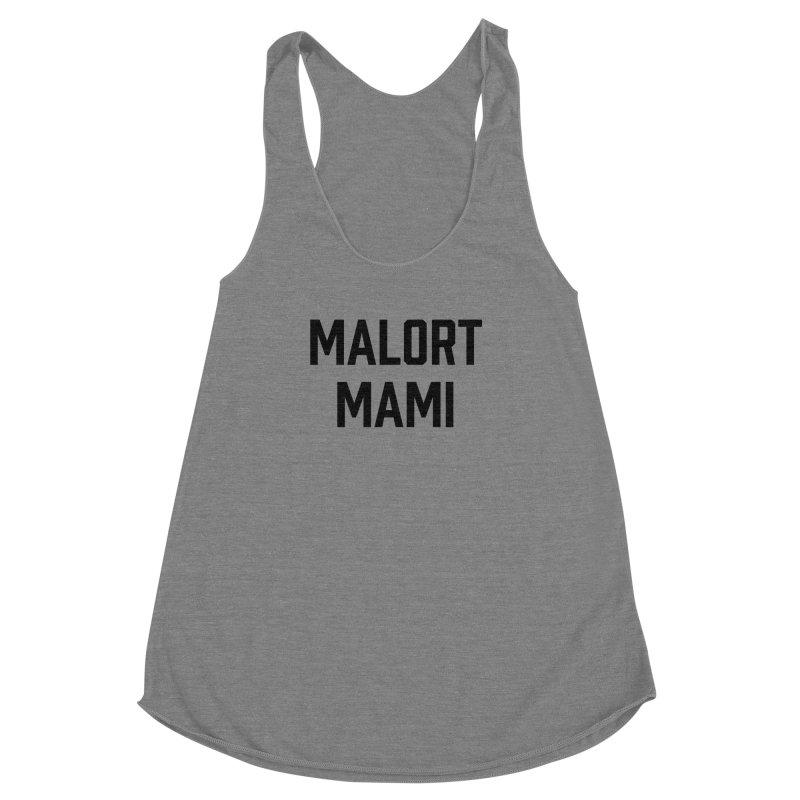 Malort Mami (black font)   by murdamex's Artist Shop
