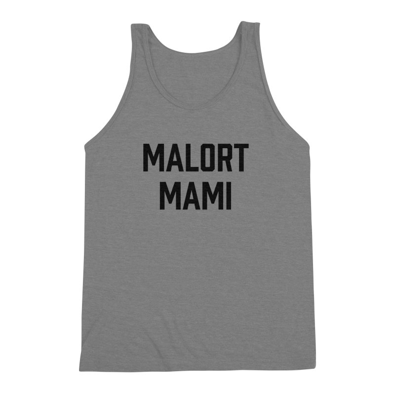 Malort Mami (black font) Men's Triblend Tank by murdamex's Artist Shop
