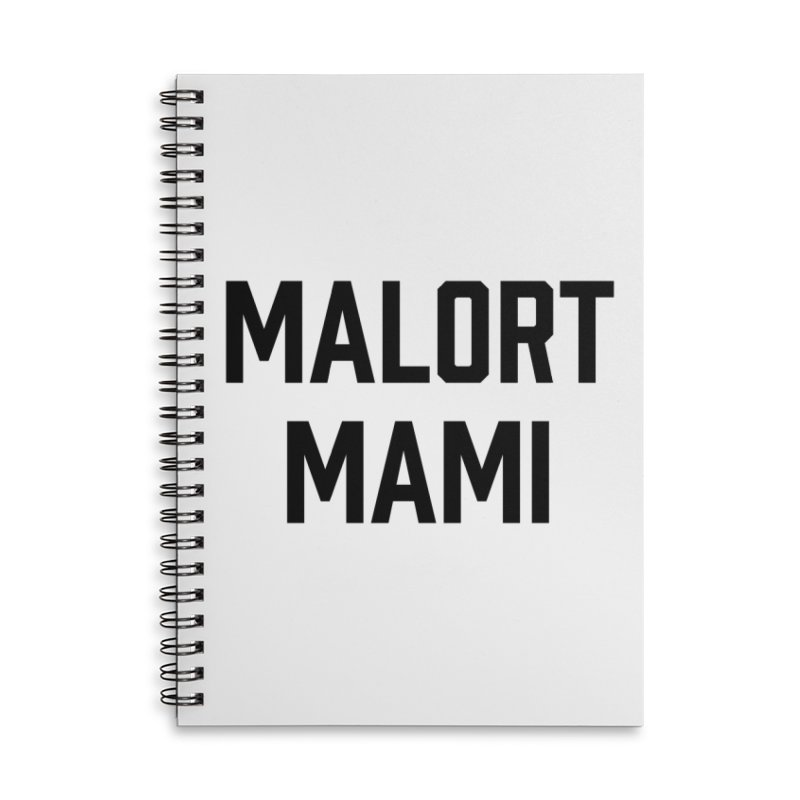 Malort Mami (black font) Accessories Notebook by murdamex's Artist Shop