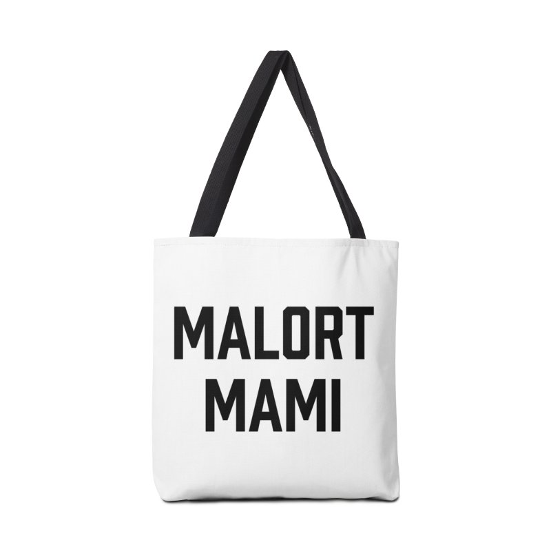 Malort Mami (black font) Accessories Bag by murdamex's Artist Shop