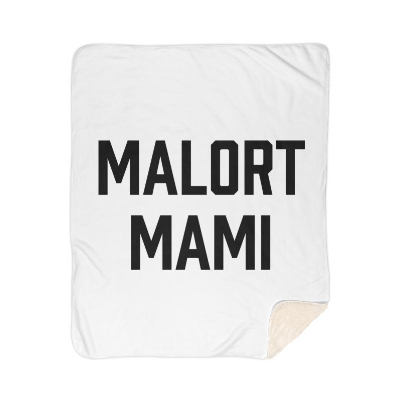 Malort Mami (black font) Home Blanket by murdamex's Artist Shop