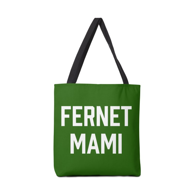 Fernet Mami Accessories Bag by murdamex's Artist Shop