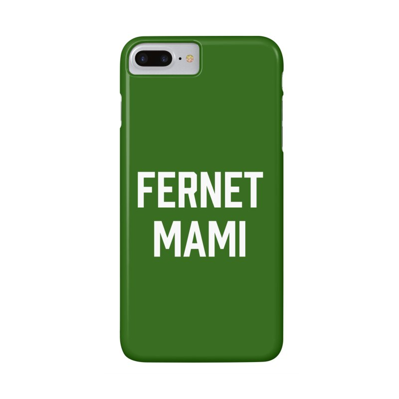 Fernet Mami Accessories Phone Case by murdamex's Artist Shop
