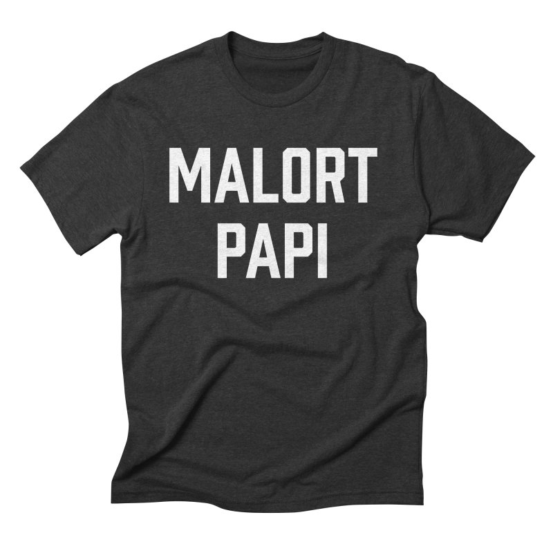Malort Papi (white font) in Men's Triblend T-shirt Heather Onyx by murdamex's Artist Shop