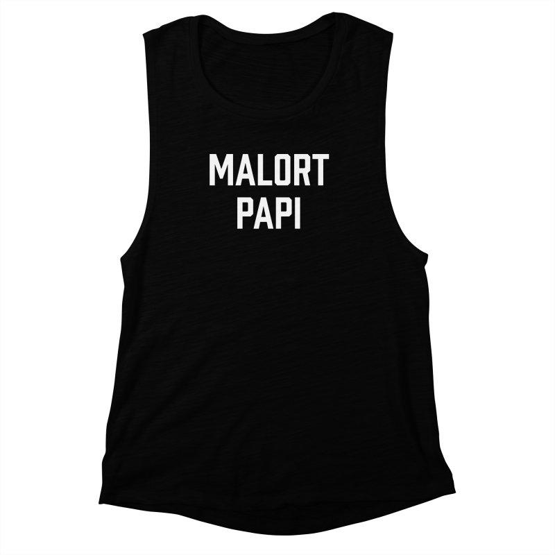 Malort Papi (white font) Women's Muscle Tank by murdamex's Artist Shop