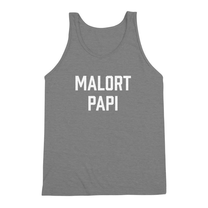 Malort Papi (white font) Men's Triblend Tank by murdamex's Artist Shop