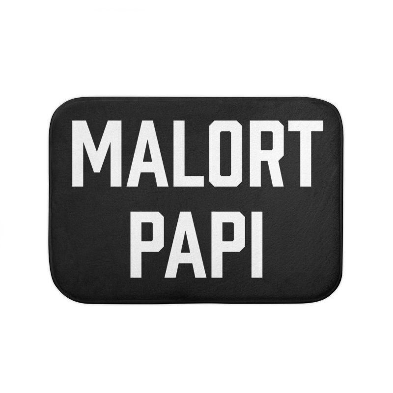 Malort Papi (white font) Home Bath Mat by murdamex's Artist Shop