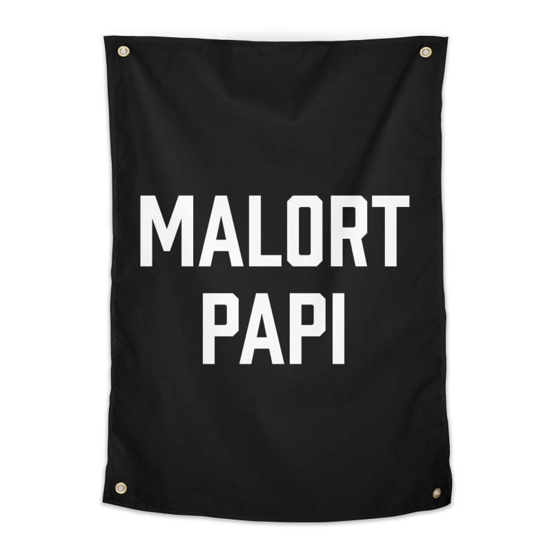 Malort Papi (white font) Home Tapestry by murdamex's Artist Shop