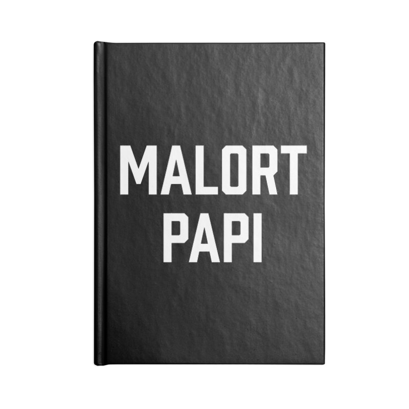 Malort Papi (white font) Accessories Notebook by murdamex's Artist Shop