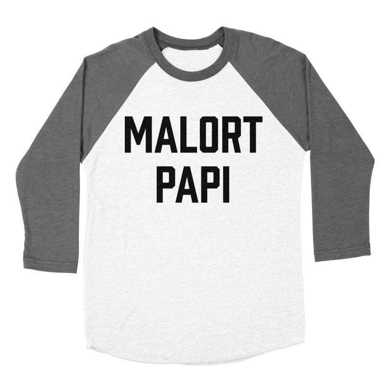 Malort Papi (black font) Men's Baseball Triblend T-Shirt by murdamex's Artist Shop