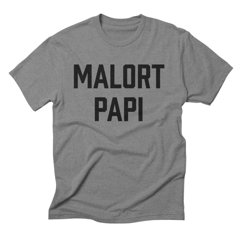 Malort Papi (black font) in Men's Triblend T-shirt Grey Triblend by murdamex's Artist Shop