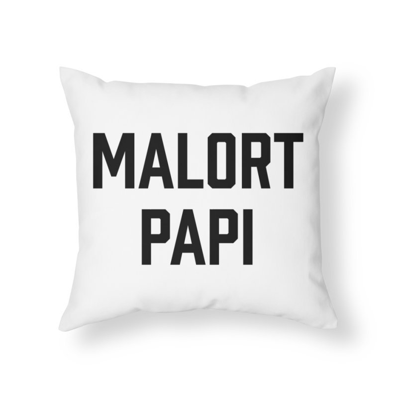 Malort Papi (black font) Home Throw Pillow by murdamex's Artist Shop