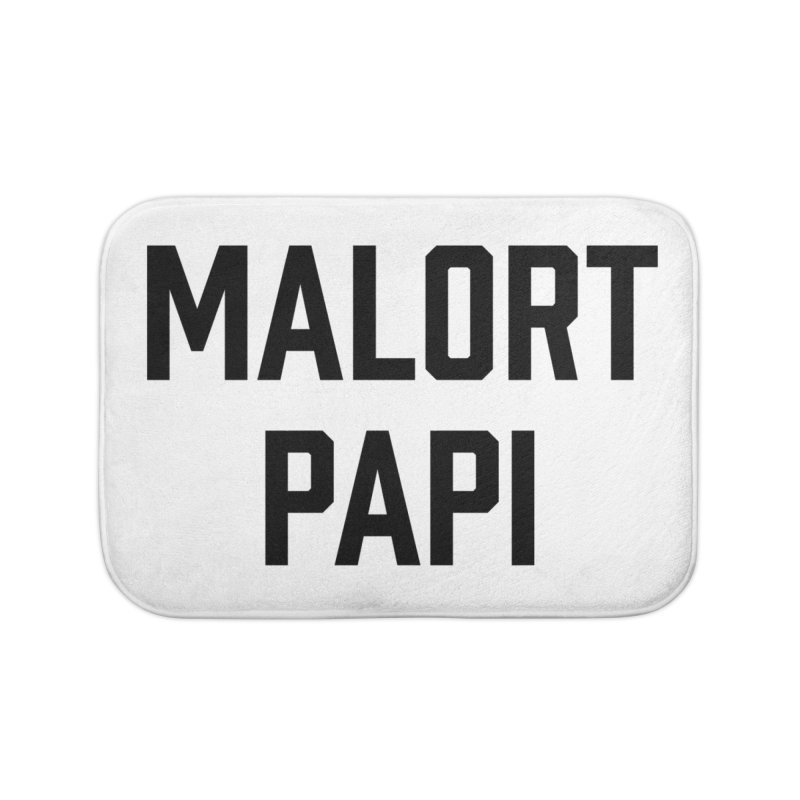 Malort Papi (black font) Home Bath Mat by murdamex's Artist Shop