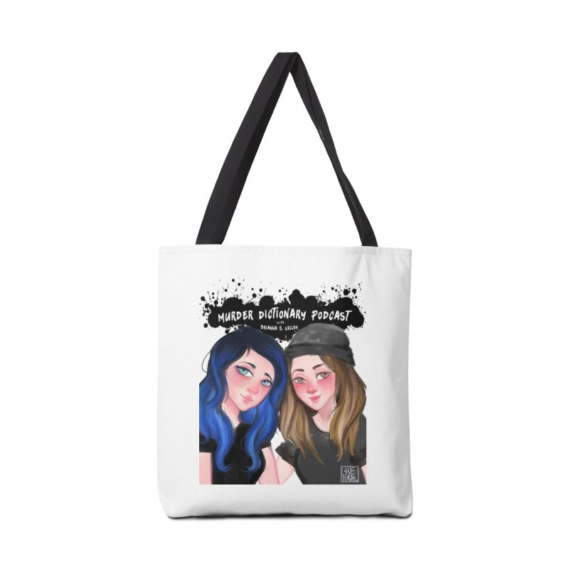 Brianna & Kelley Accessories Bag by Murder Dictionary's Artist Shop