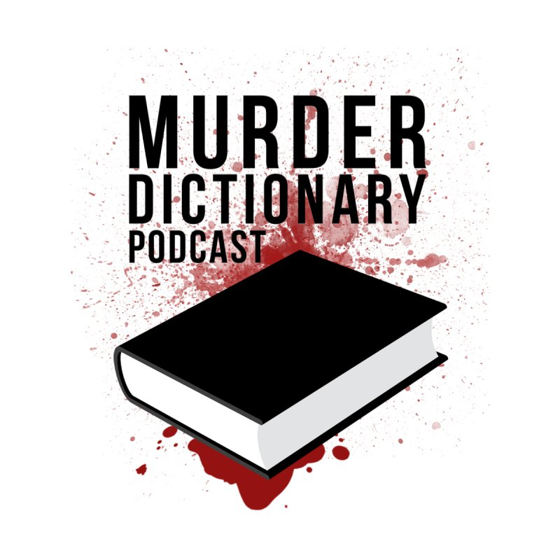 Murder Dictionary Podcast Logo Accessories Phone Case by Murder Dictionary's Artist Shop